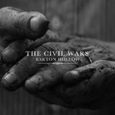Civil Wars - Barton Hollow
