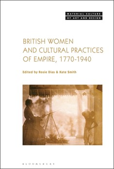 British Women and Cultural Practices of Empire