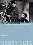 Italian Neorealism Rebuilding the Cinematic City