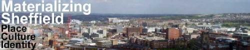 Materialising Sheffield