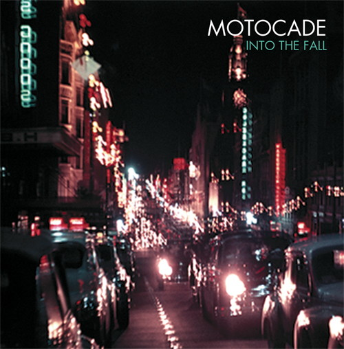 Motocade - Into The Fall EP