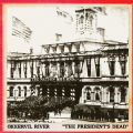 Okkervil River - The President's Dead