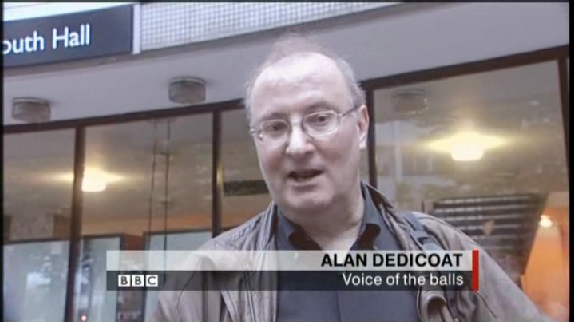 Alan Dedicoat - The Voice of the Balls