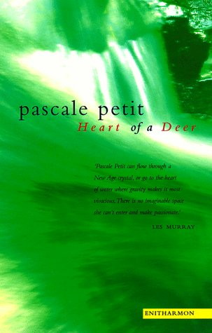 The Heart of A Deer by Pascale Petit